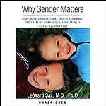 Why Gender Matters | Leonard Sax