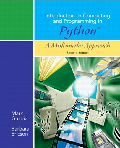 Introduction to Computing and Programming in Python, A Multimedia Approach  0136060234 pdf