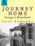 Journey Home (Passage to Womanhood Book 1)
