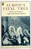 img - for Albion's Fatal Tree: Crime and Society in Eighteenth Century England (Peregrine Books) book / textbook / text book