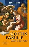 Gottes Familie. Leben in der Liebe