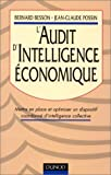 echange, troc Bernard Besson - L'Audit d'intelligence économique: Mettre en place et optimiser un dispositif coordonné d'intelligence collective