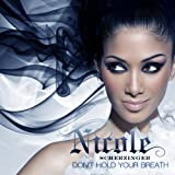 NICOLE SCHERZINGER-DON'T HOLD YOUR BREATH