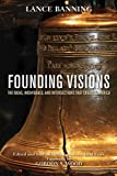 img - for Founding Visions: The Ideas, Individuals, and Intersections that Created America book / textbook / text book