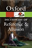 Oxford Dictionary of Reference and Allusion (Oxford Paperback Reference) (Oxford Quick Reference)