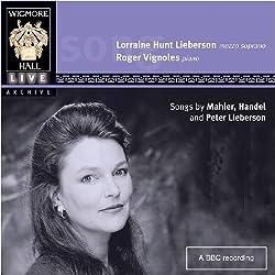 Gustav Mahler (1860 - 1911): Mahler, Handel, etc / Lieberson, Vignoles