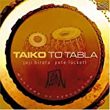 Joji Hirota & Pete Locket Taiko to Tabla