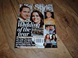 Life & Style Weekly, May 9, 2011-Wedding of the Year-Prince William & Katherine Middleton. Collector's Edition-All The Romantic Details.