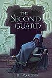 Second Guard (Second Guard Novel, A)