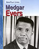 Product 1403472726 - Product title Medgar Evers (American Lives (Heinemann Hardcover))