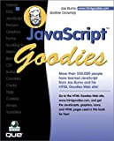 JavaScript Goodies (0789720248) by Joe Burns
