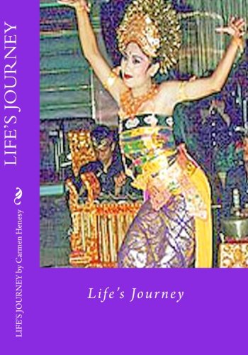 Life's Journey: Carmen Henesy: 9781451547368: Amazon.com: Books