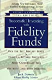 img - for Successful Investing with Fidelity Funds, Revised & Expanded 3rd Edition book / textbook / text book