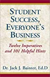 img - for Student Success, Everyone's Business book / textbook / text book
