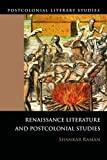 img - for Renaissance Literature and Postcolonial Studies: Renaissance Literatures and Postcolonial Studies (Postcolonial Literary Studies) book / textbook / text book