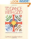 To Dance with God: Family Ritual and...