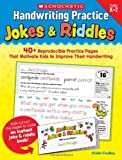 img - for Handwriting Practice: Jokes & Riddles: 40+ Reproducible Practice Pages That Motivate Kids to Improve Their Handwriting book / textbook / text book