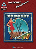 No Doubt / Tragic Kingdom (GTR & BASS TAB) (Guitar Recorded Versions)