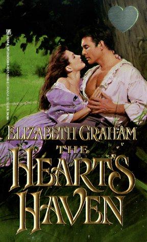 The Heart's Haven (Zebra Splendor Historical Romances), ELIZABETH GRAHAM