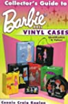 Collector's Guide To Barbie Doll Viny...