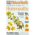 The Complete Guide to Homeopathy (DK Natural Health)