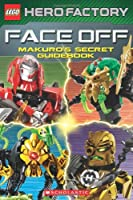 LEGO Hero Factory: Face Off! - Makuro's Secret Guidebook