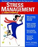 Carol Turkington Stress Management for Busy People