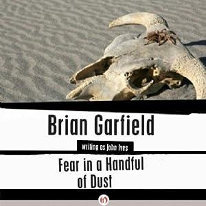 Fear in a Handful of Dust | [Brian Garfield]