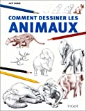 Comment dessiner des animaux (French Edition) (2711414434) by Hamm, Jack