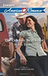 The Cowboy Next Door (Harlequin American Romance)