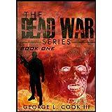 The Dead War Series: BOOK 1