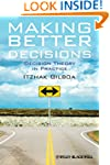 Making Better Decisions: Decision The...