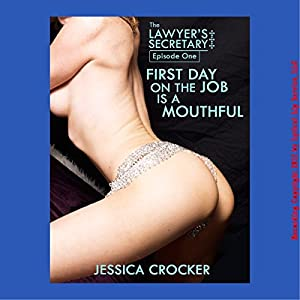 First Day on the Job is a Mouthful Audiobook
