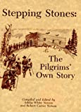 img - for Stepping Stones: The Pilgrims' Own Story book / textbook / text book