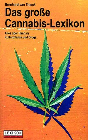 treeck das grosse cannabis lexikon alles ber hanf als kulturpflanze und droge b cherpreise. Black Bedroom Furniture Sets. Home Design Ideas