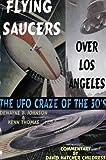 DeWayne B. Johnson Flying Saucers Over Los Angeles