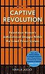Captive Revolution: Palestinian Women...