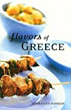 Flavors of Greece (1566565510) by Rosemary Barron