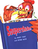 Souperchicken (0823418294) by Auch, Mary Jane
