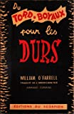 William O'Farrell. Du tord-boyaux pour les durs : EBrandy for a heroe, traduit de l'américain par Armand Conrad
