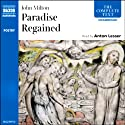 Paradise Regained (       UNABRIDGED) by John Milton Narrated by Anton Lesser
