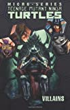 img - for Teenage Mutant Ninja Turtles: Villains Micro-Series Volume 2 book / textbook / text book