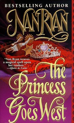 The Princess Goes West, NAN RYAN