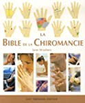 La Bible de la Chiromancie : Un guide...
