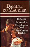 img - for Rebecca/Jamaica Inn/Frenchman's Creek/My Cousin Rachel book / textbook / text book