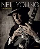 Neil Young: A Life in Pictures