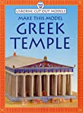 Make This Model Greek Temple (Usborne Cut-Out Models) (0746033141) by Ashman, Iain