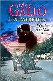 """Afficher """"Les Patriotes n° 1 L'Ombre et la nuit"""""""