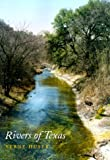 img - for Rivers of Texas (Central America & Caribbean Series) book / textbook / text book