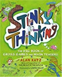 img - for Stinky Thinking: The Big Book of Gross Games and Brain Teasers book / textbook / text book